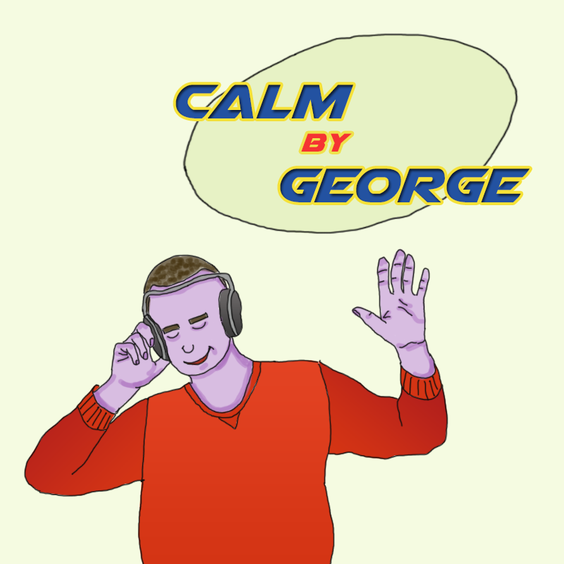 Calm by George